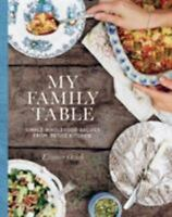 My Family Table: Simple Wholefood From Petite Kitchen by Ozich, Eleanor in New