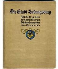 Württemberg 200 Jahre Ludwigsburg Stadt Geschichte Chronik Festschrift 1909