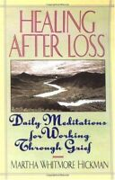 Healing After Loss: Daily Meditations For Working