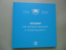Festschrift 100jährigen Jubiläum des FC-Astoria Walldorf 100 Jahre 1908-2008