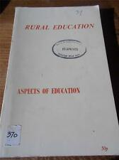 ASPECTS OF RURAL EDUCATION Journal of Hull University No 17 1973 First Edition