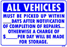 """All Vehicles Must Be Picked Up Within ___ Days 14""""x20"""" Sign - AP-8"""