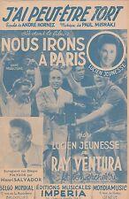 """Partition J'ai peut-être tort André Hornez Paul Misraki """"Nous irons à Paris""""1949"""