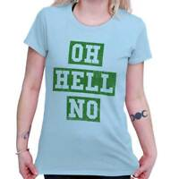 Oh Hell No Funny Gym Workout Sassy Attitude Womens Short Sleeve Ladies T Shirt