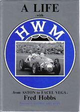 Life with HWM by Fred Hobbs Aston Martin Facel Vega Iso Jaguar Bentley MG Alta