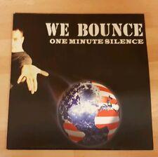 "ONE MINUTE SILENCE 'WE BOUNCE' 7"" VINYL SINGLE"