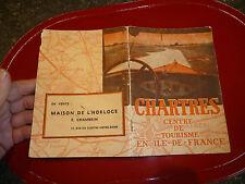 Guide Touristique CHARTRES Centre Tourisme Ile de France Ans 30