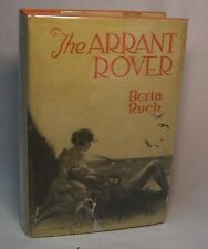 Berta Ruck THE ARRANT ROVER First U.S. edition 1921 Scarce novel in dust jacket