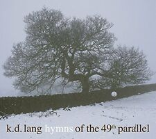 k.d. lang - Hymns Of The 49th Parallel [CD]