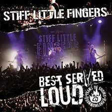 Stiff Little Fingers - Best Served Loud ( -live At Barrowlands) Nuovo CD