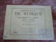 LIVRET 1ères NOTIONS DE MUSIQUE A.SAVARD/GIROD A PARIS/32ème EDITION/PARTITIONS