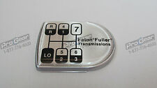 Eaton Fuller 8 speed transmission old style D shaped shift knob medallion 20881