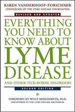 Everything You Need to Know About Lyme Disease and Other Tick-Borne Disorders, 2