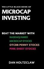 The Little Black Book of Microcap Investing: Beat the Market with NASDAQ/AMEX M
