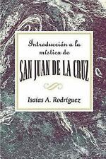 Introduccion a la Mistica de San Juan de la Cruz Aeth: An Introduction to the My