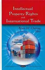 Intellectual Property Rights and International Trade (Intellectual Property in