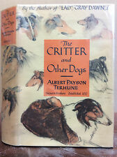 THE CRITTER & OTHER DOGS  Albert Payson Terhune - AUTHOR'S OWN COPY - 1st ED, DJ