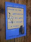 Storia di una gabbianella e del gatto che le insegnò a volare Sepulveda L12