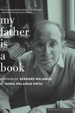 NEW - My Father Is a Book: A Memoir of Bernard Malamud