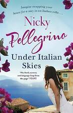 Under Italian Skies by Nicky Pellegrino (Paperback, 2017)