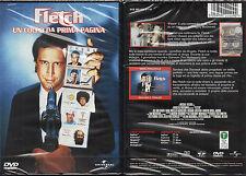 FLETCH - UN COLPO DA PRIMA PAGINA - DVD (NUOVO SIGILLATO)