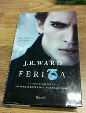 J.R. Ward Ferita romanzo Rizzoli