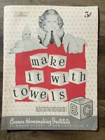 Make It With Towls Cannon Homemaking Institute Brochure