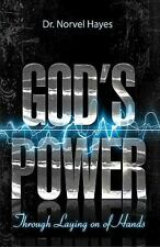 God's Power Through the Laying On of Hands by Norvel Hayes (2011, Paperback)