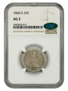 1860-S 25c NGC/CAC AG-03 - Scarce Issue - Liberty Seated Quarter - Scarce Issue
