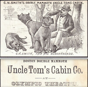 Uncle Toms Cabin 1882 Chicago Olympic Theater C.H. Smiths Bloodhound Trade Card