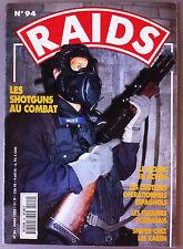 RAIDS n°94; Les Shotguns au combat/ Sniper chez les Karen/ Le Leclerc en action