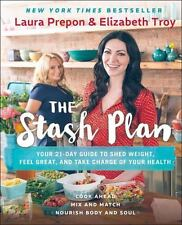 The Stash Plan: 21 Days to a Stronger, Healthier, Fat Burning New You - NEW!