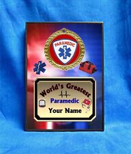 Paramedic World's Greatest Custom Personalized Award Plaque Gift EMT Emergency