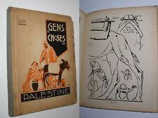 GENS ET CHOSES DE PALESTINE [VOL. I] - MANUEL D'ENSEIGNEMENT BIBLIQUE - 1928