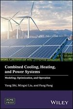 Combined Cooling, Heating & Power Systems Modelling, Optimization Operation