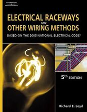 Electrical Raceways & Other Wiring Methods : Based On The 2005 Nationa-ExLibrary