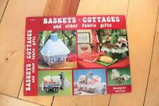 Vintage Baskets Cottages & Other Fabric Gifts Sewing Craft Pattern Booklet 1981