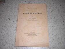 1904.vie privée de Guillaume de Nogaret / Louis Thomas.envoi autographe