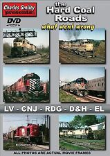 THE HARD COAL ROADS: WHAT WENT WRONG NEW CHARLES SMILEY DVD D&H, JERSEY CENTRAL
