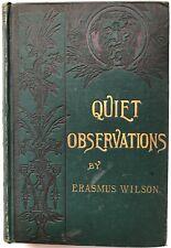 Erasmus -- Wilson / Quiet Observations on the Ways of the World 1886