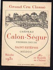 SAINT ESTEPHE 3EME GCC ETIQUETTE CHATEAU CALON SEGUR 1931   §10/02/18§