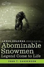 Abominable Snowmen by Ivan T. Sanderson (2007, Hardcover)