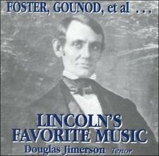 FOSTER, GOUNOD, ET AL... LINCOLN'S FAVORITES NEW CD