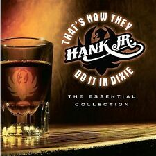 Hank Williams Jr. - That's How They Do It In Dixie: The Essential Collection CD