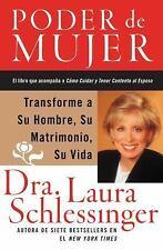 Poder de Mujer: Transforme a Su Hombre, Su Matrimonio, Su Vida (Spanis-ExLibrary
