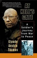 At Hell's Gate: A Soldier's Journey from War to Peace Paperback Book