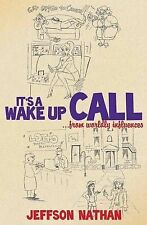 NEW It's a Wake Up Call by Jeffson Nathan