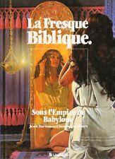BD occasion Fresque Biblique (La) Sous l'empire de Babylone