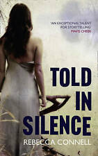 Told in Silence Connell, Rebecca Very Good Book