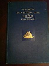 Shipbuilding, ships, boats, Medford, Massachusetts, ltd ed 1936 Gleason SIGNED